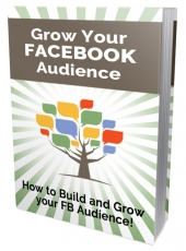 Grow Your FB Audience eBook with Private Label Rights