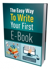 The Easy Way To Write Your First Ebook eBook with Private Label Rights