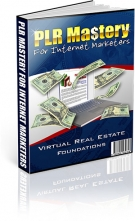 PLR Mastery for Internet Marketers eBook with Master Resale Rights