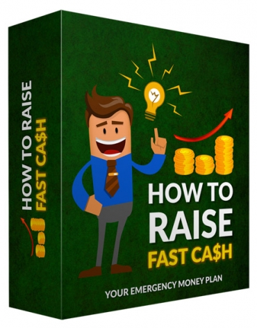 How To Raise Fast Cash