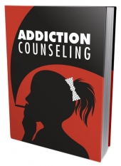Addiction Counseling eBook with Master Resell Rights/Giveaway Rights