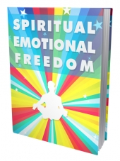 Spiritual Emotional Freedom eBook with Master Resell Rights/Giveaway Rights
