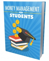 Money Management for Students eBook with Master Resell Rights/Giveaway Rights