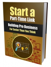 Start a Part-Time Link Building Pro Business eBook with Private Label Rights
