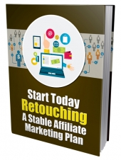 Start Today Retouching eBook with Private Label Rights