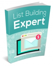 List Building Expert eBook with Master Resell Rights
