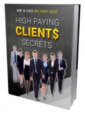 High Paying Clients Secrets eBook with private label rights