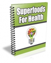 Superfoods For Health eBook with Private Label Rights