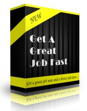 Get A Great Job Fast eBook with Personal Use Rights