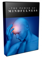 Power Of Mindfulness Video Upgrade Video with Master Resell Rights
