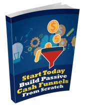 Build Passive Cash Funnels eBook with Private Label Rights