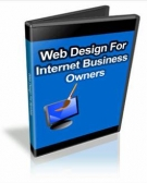 Web Design For Internet Business Owners eBook with Personal Use Rights