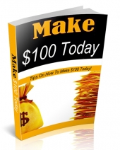 Make $100 Today eBook with Personal Use Rights