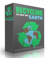 Recycling to Save the Earth eBook with private label rights