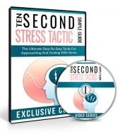 Ten Second Stress Tactic Videos Video with Master Resell Rights/Giveaway Rights