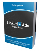 Linked In Ads Made Easy eBook with Personal Use Rights