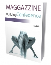 Building Confidence For Kids eBook with Private Label Rights