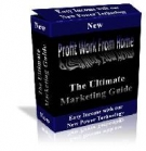 Profit Work From Home : The Ultimate Marketing Guide eBook with Giveaway Rights