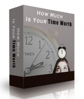 How Much Is Your Time Worth eBook with Private Label Rights