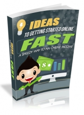 Getting Started Online Fast eBook with Master Resell Rights/Giveaway Rights