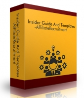 Insider Guide And Templates - Affiliate Recruitment eBook with Personal Use Rights