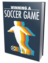 Winning A Soccer Game eBook with private label rights