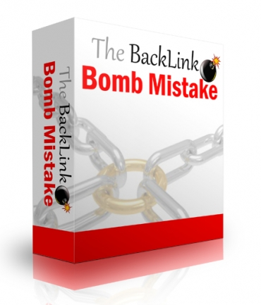 The Back Link Bomb Mistake