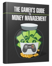 Gamers Guide to Money Management eBook with private label rights
