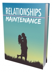 Relationships Maintenance eBook with Master Resell Rights/Giveaway Rights