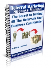 Referral Marketing Success Manual eBook with Giveaway Rights