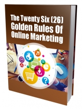 Golden Rules Of Online Marketing eBook with Private Label Rights