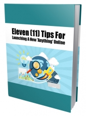 Eleven Tips For Launching A New Anything Online eBook with Private Label Rights