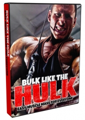 Bulk Like The Hulk Advanced Video with Master Resell Rights/Giveaway Rights