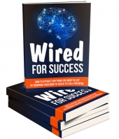Wired For Success eBook with Master Resell Rights