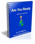 Are You Ready : Get Set, Lets Go! eBook with Master Resell Rights
