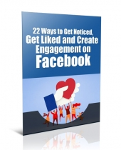 Get Liked and Create Engagement on Facebook eBook with Private Label Rights
