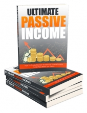Ultimate Passive Income eBook with Master Resell Rights