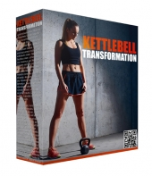 Kettlebell Transformation Video Upgrade Video with Master Resell Rights