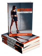 Kettlebell Transformation eBook with Master Resell Rights