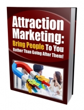 Attraction Marketing to Bring People eBook with Private Label Rights