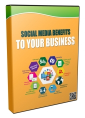 Social Media Benefits to Your Business Video with Private Label Rights/Developers Rights