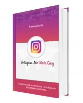 Instagram Ads Made Easy eBook with Personal Use Rights