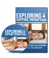 Exploring Cupping Therapy Video Upgrade Video with Master Resell Rights
