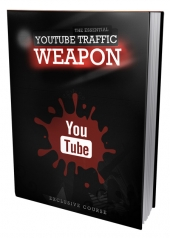 YouTube Traffic Weapon eBook with Master Resell Rights
