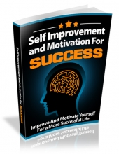 Self Improvement and Motivation for Success eBook with Resell Rights Only