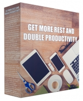 Get More Rest and Double Productivity Video with Master Resell Rights/Giveaway Rights