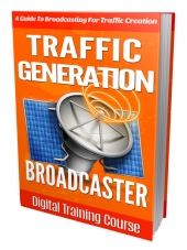 Traffic Generation Broadcaster eBook with Personal Use Rights