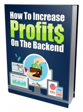 How to Increase Profits on the Backend eBook with Private Label Rights