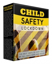 Child Safety Lockdown Video Upgrade Video with Master Resell Rights
