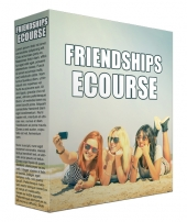 Friendships eCourse 2017 Gold Article with Private Label Rights